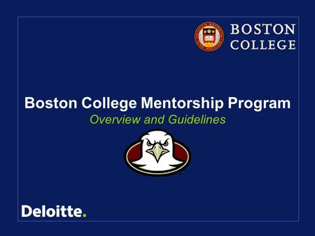 Boston College Mentorship Program Overview and Guidelines.