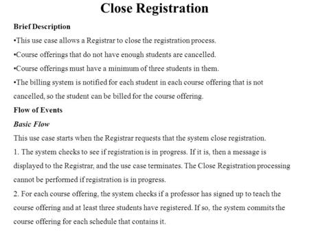 Close Registration Brief Description