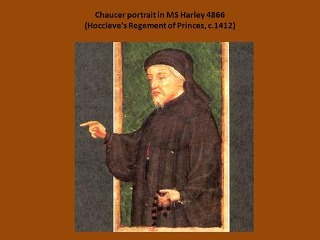 Chaucer portrait in MS Harley 4866 (Hoccleve's Regement of Princes, c