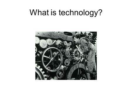 What is technology?. What is Technology? What is technology? How is technology? Technology are artefacts and knowledge of artefacts, their use, their.