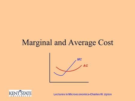 Lectures in Microeconomics-Charles W. Upton Marginal and Average Cost.