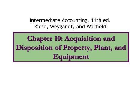 Intermediate Accounting, 11th ed.
