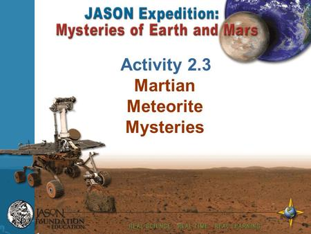 Your Name Enter Date Activity 2.3 Martian Meteorite Mysteries.