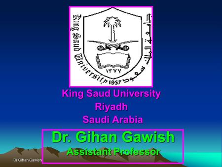 King Saud University Riyadh Saudi Arabia