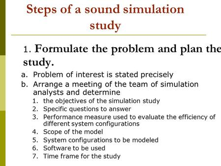 Steps of a sound simulation study