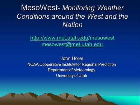 MesoWest - Monitoring Weather Conditions around the West and the Nation