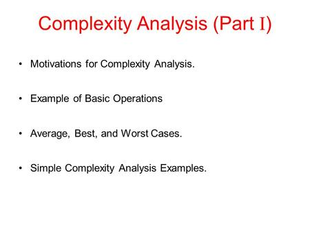 Complexity Analysis (Part I)