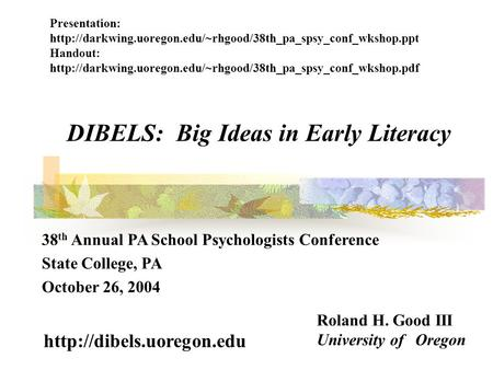 DIBELS: Big Ideas in Early Literacy
