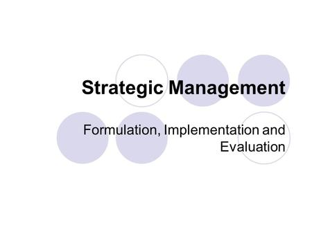 Formulation, Implementation and Evaluation