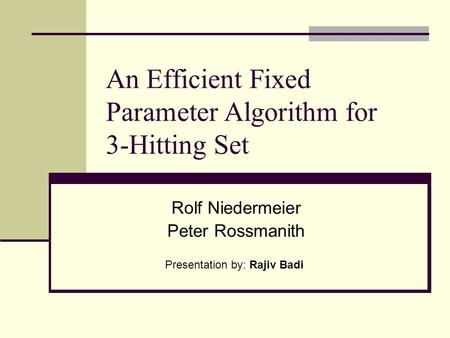 An Efficient Fixed Parameter Algorithm for 3-Hitting Set