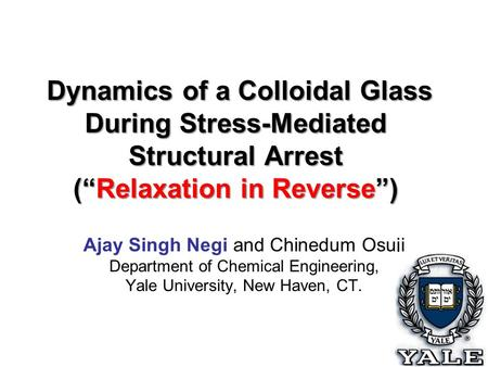"Dynamics of a Colloidal Glass During Stress-Mediated Structural Arrest (""Relaxation in Reverse"") Dynamics of a Colloidal Glass During Stress-Mediated Structural."