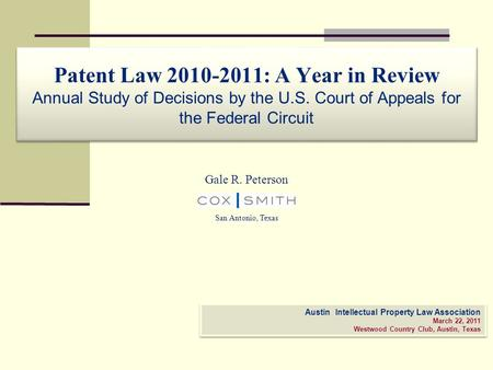Patent Law : A Year in Review Annual Study of Decisions by the U. S