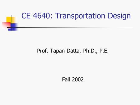 CE 4640: Transportation Design