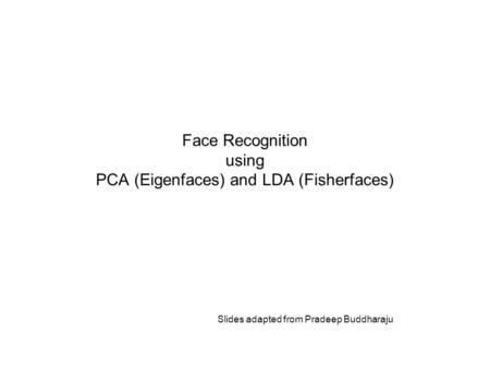 Face Recognition using PCA (Eigenfaces) and LDA (Fisherfaces)