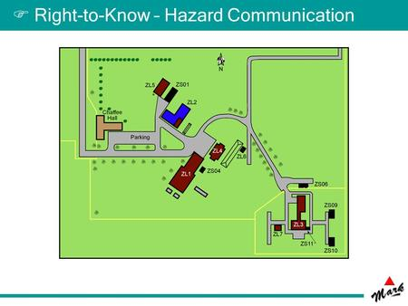  Right-to-Know – Hazard Communication.  Contact Information Chaffee Hall Designated Training Individual: Mark D. Bass CHAF 109 494-1506