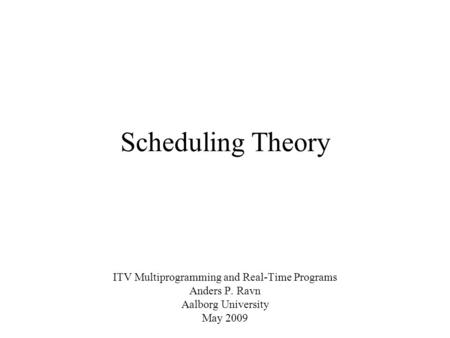 Rtos Scheduling I Rate Monotonic Theory Ppt Download