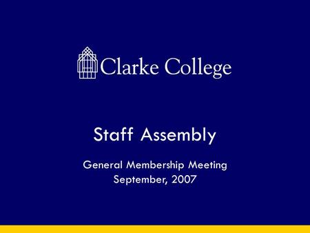Staff Assembly General Membership Meeting September, 2007.