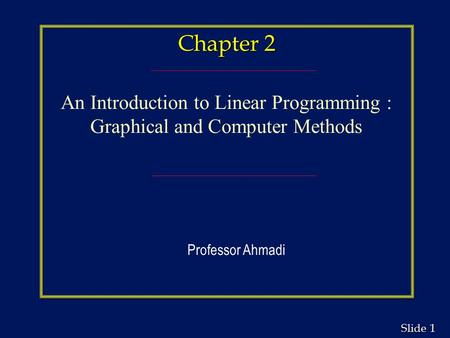 An Introduction to Linear Programming : Graphical and Computer Methods