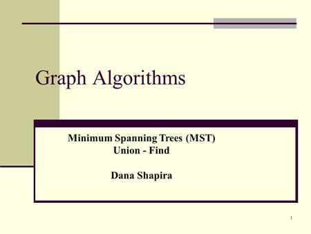Minimum Spanning Trees (MST)