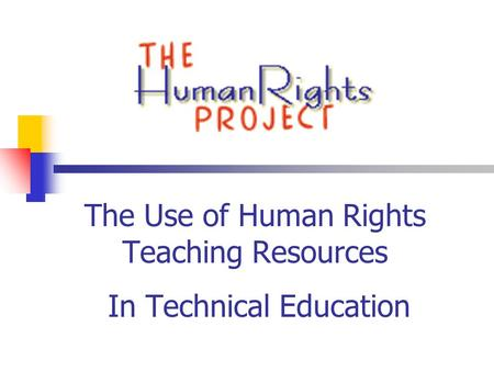 The Use of Human Rights Teaching Resources In Technical Education.