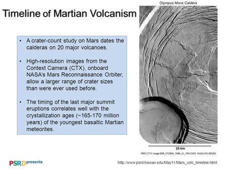Timeline of Martian VolcanismTimeline of Martian Volcanism A crater-count study on Mars dates.