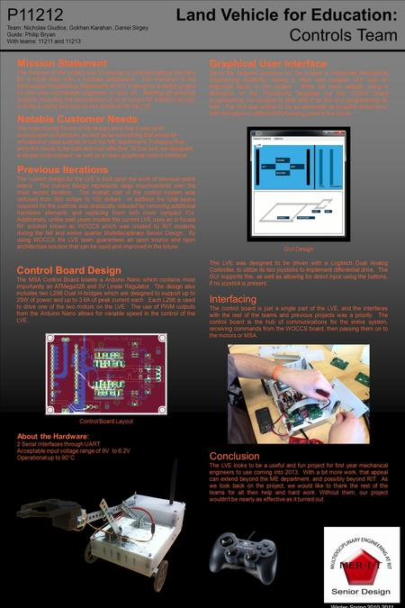 P11212Land Vehicle for Education: Controls Team Control Board Design The MSA Control Board boasts a Arduino Nano which contains most importantly an ATMega328.