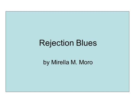 Rejection Blues by Mirella M. Moro. Outline Submitting your work is important Factors influence paper selection What to do if paper rejected What rejection.