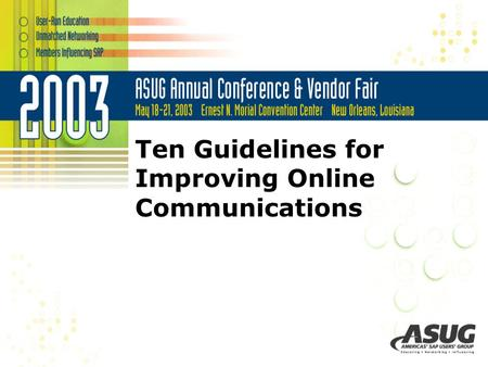 Ten Guidelines for Improving Online Communications.