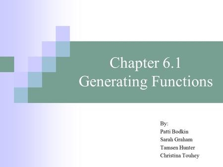 Chapter 6.1 Generating Functions