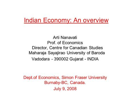 <strong>Indian</strong> <strong>Economy</strong>: An overview