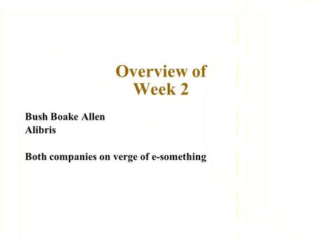 Bush Boake Allen Alibris Both companies on verge of e-something