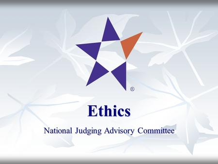 Ethics National Judging Advisory Committee. Youth Science Canada Sciences jeunesse Canada 2 YSF Ethics: Developing Awareness, Understanding and Compliance.