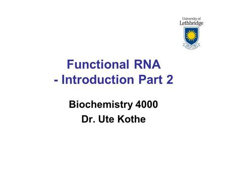Functional RNA - Introduction Part 2