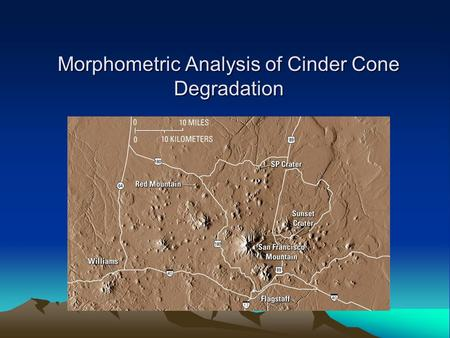 Morphometric Analysis of Cinder Cone Degradation
