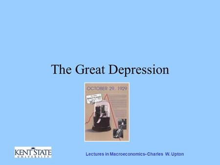 Lectures in Macroeconomics- Charles W. Upton The Great Depression.