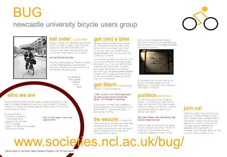 BUG newcastle university bicycle users group BUG works with estates and security services on campus to promote safe riding, safe parking and works for.