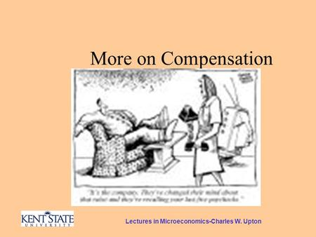Lectures in Microeconomics-Charles W. Upton More on Compensation.