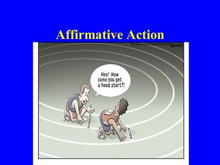 Affirmative Action. DISCLAIMER This presentation does not imply any racial agenda or discrimination. The views that are going to be presented in this.