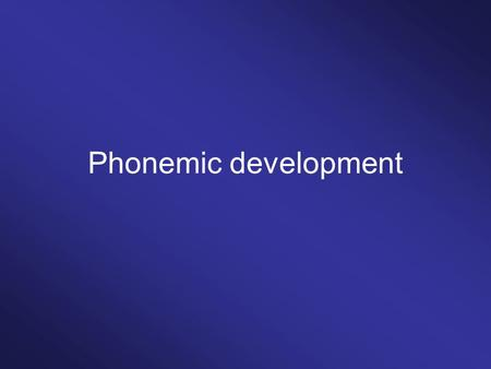 Phonemic development. Exemplar theory/view attractor /d/ /t/