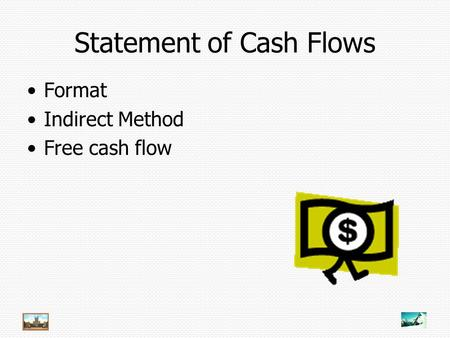 Statement of Cash Flows Format Indirect Method Free cash flow.