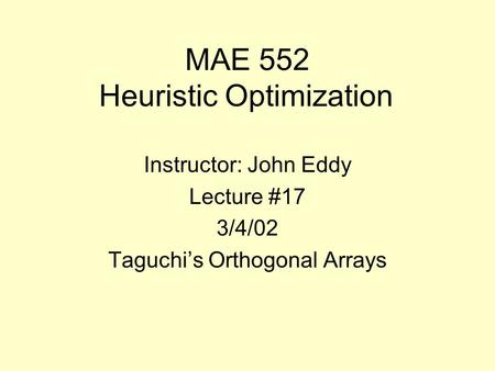 MAE 552 Heuristic Optimization