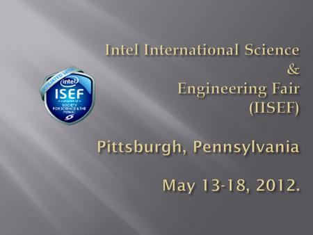 At the following IISEF site:  You will find: International Rules & Guidelines FORMS that must be completed.