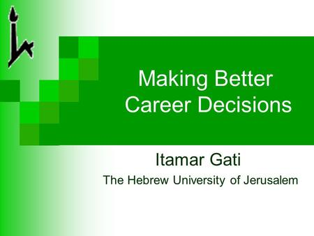 how to make better career decisions