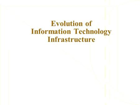 the impact of information technology infrastructure The impact of information technology in banking system  better market infrastructure,  the impact of information technology on the bank performance.