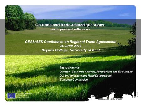 Ⓒ Olof S. On trade and trade-related questions: some personal reflections CEAS/AES Conference on Regional Trade Agreements 24 June 2011 Keynes College,