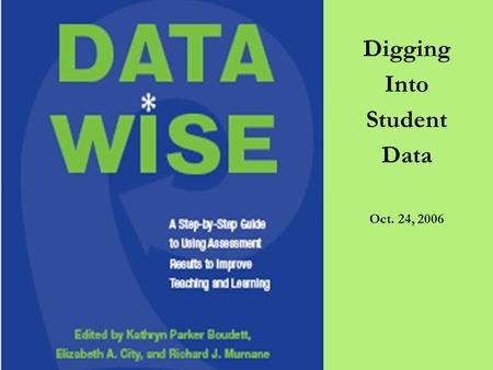 Digging Into Student Data