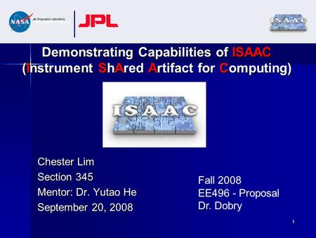 Jet Propulsion Laboratory California Institute of Technology 1 Chester Lim Section 345 Mentor: Dr. Yutao He September 20, 2008 Demonstrating Capabilities.