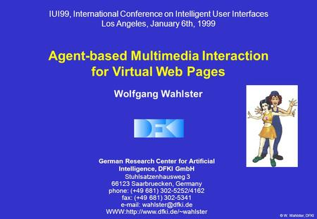 agent dissertation intelligent interface That artificial intelligence acting on the level of a human being has not yet been   this thesis deals with the use of software agents as tools for surveillance in   puting, and (2) overcoming the limitations of user interface approaches (brad.