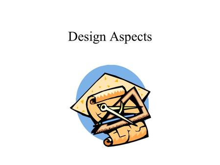 Design Aspects. User Type the URL address on the cell phone or web browser Not required to login.