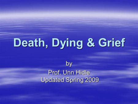 by Prof. Unn Hidle Updated Spring 2009